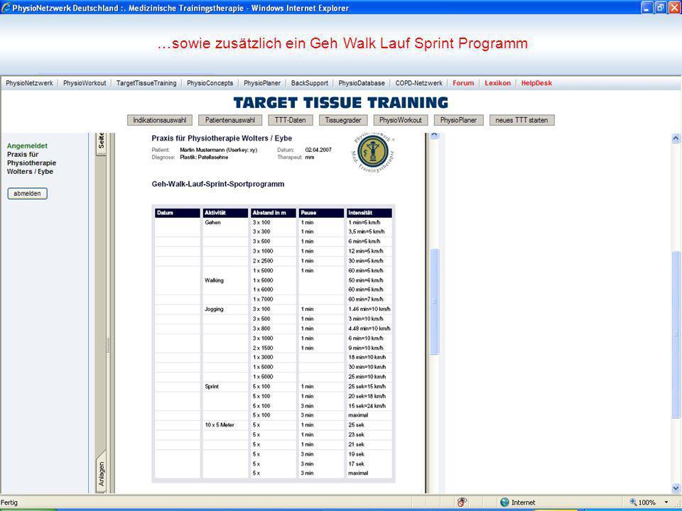 …sowie zusätzlich ein Geh Walk Lauf Sprint Programm