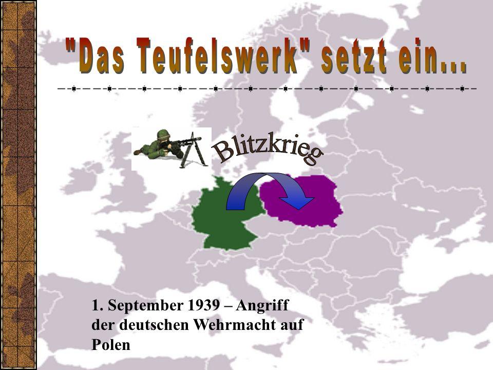 1. September 1939 – Angriff der deutschen Wehrmacht auf Polen