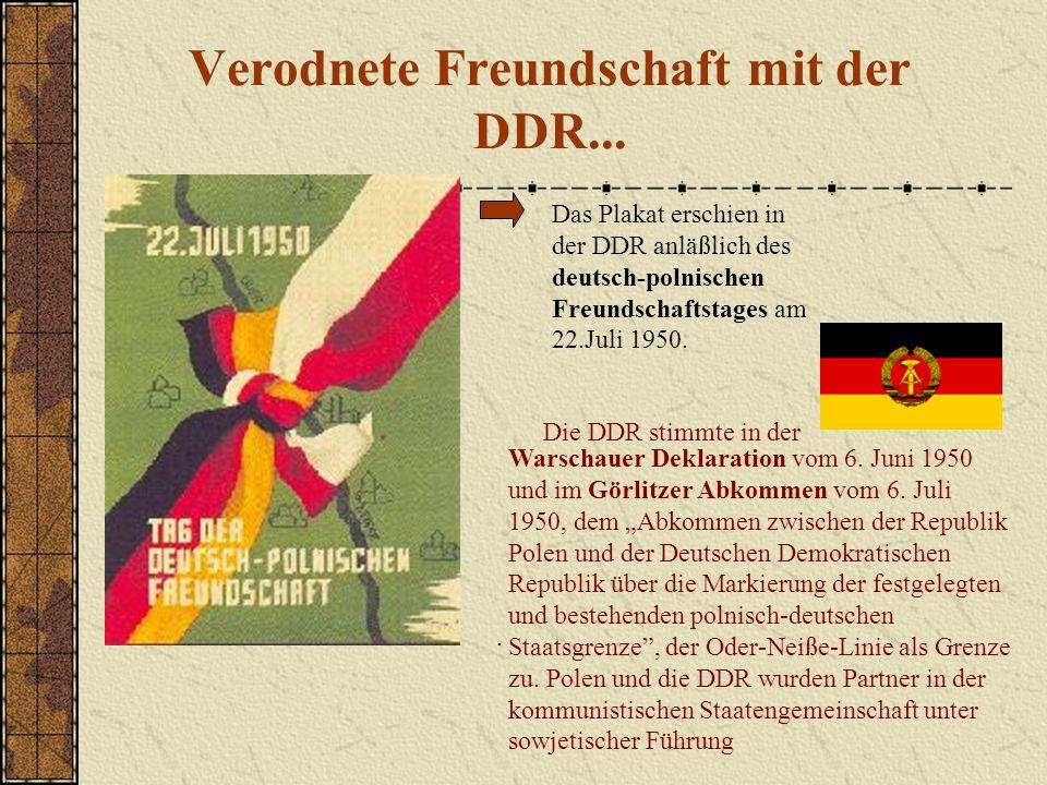 Verodnete Freundschaft mit der DDR...