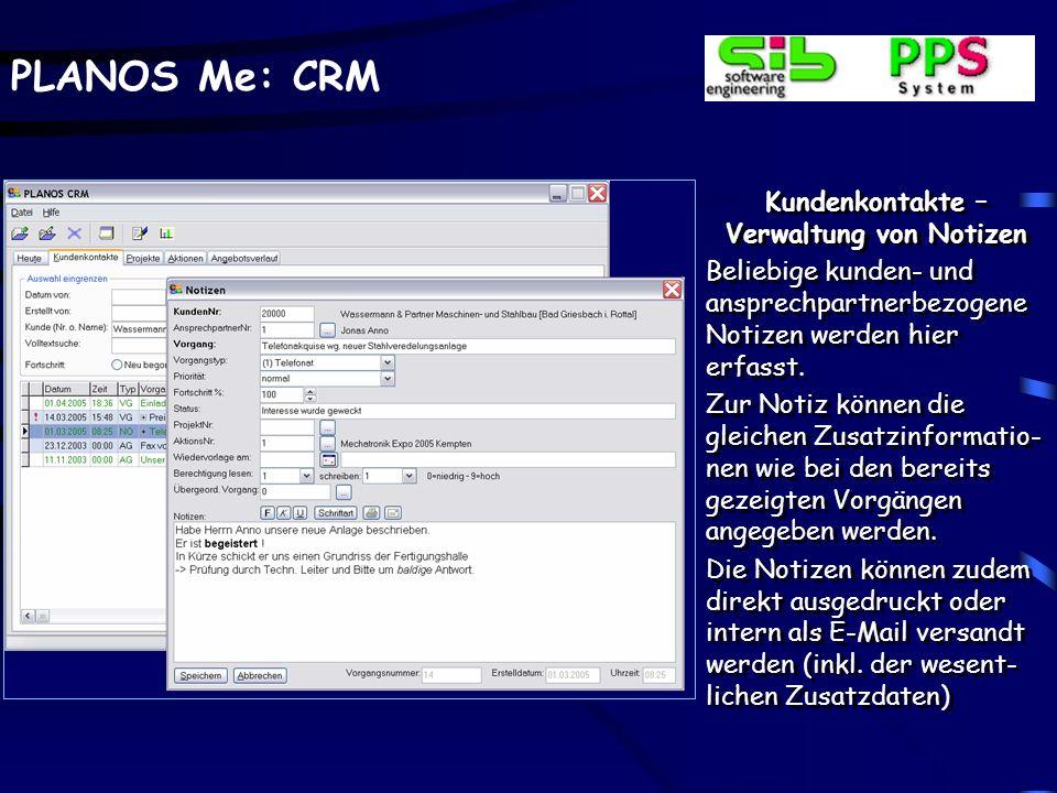 PLANOS Me: CRM Kundenkontakte – Verwaltung von Vorgängen Der o.a.