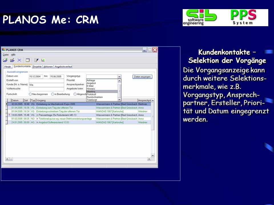 PLANOS Me: CRM Projekt verwalten - Verlauf Projektrelevante Daten, wie z.B.