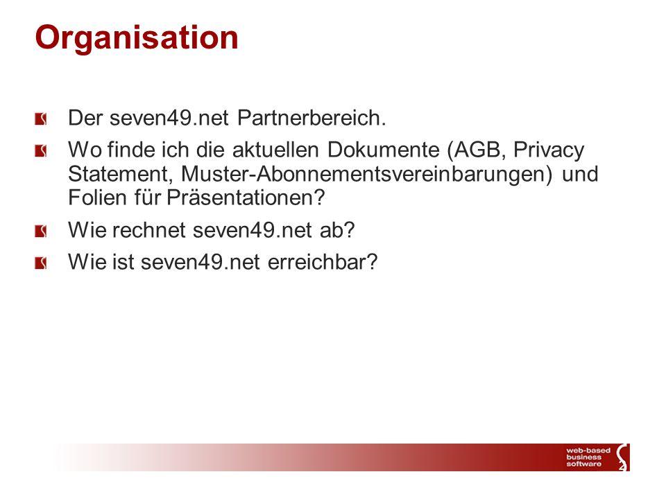 2 Organisation Der seven49.net Partnerbereich.