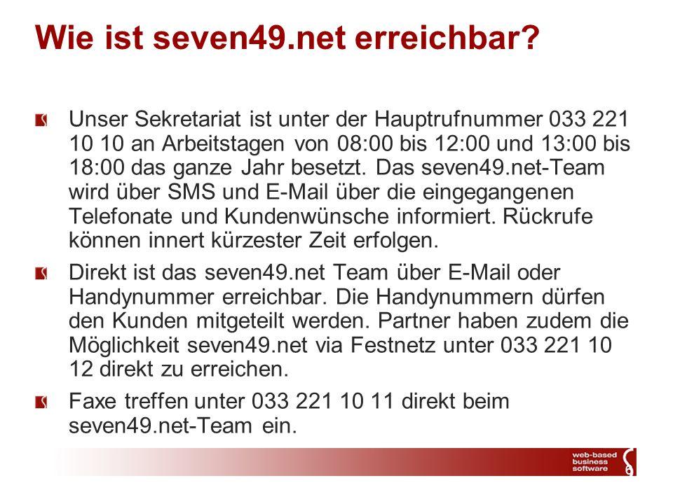6 Wie ist seven49.net erreichbar.