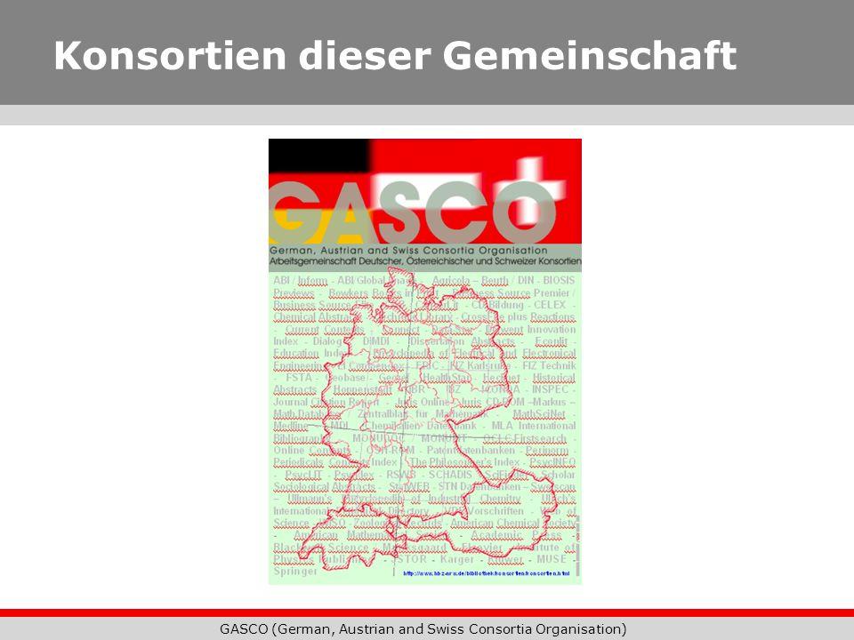 GASCO (German, Austrian and Swiss Consortia Organisation) Konsortien dieser Gemeinschaft
