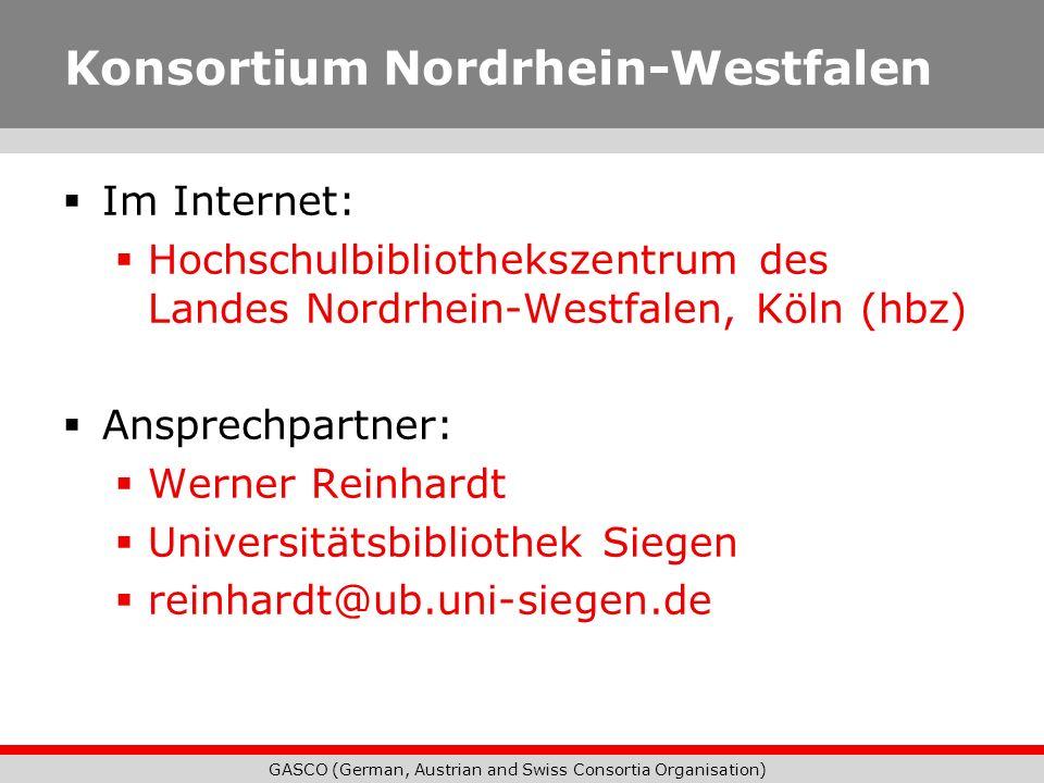 GASCO (German, Austrian and Swiss Consortia Organisation) Konsortium Nordrhein-Westfalen Im Internet: Hochschulbibliothekszentrum des Landes Nordrhein