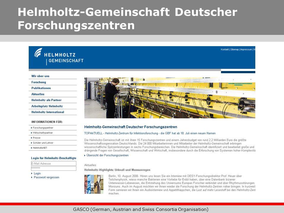 GASCO (German, Austrian and Swiss Consortia Organisation) Helmholtz-Gemeinschaft Deutscher Forschungszentren