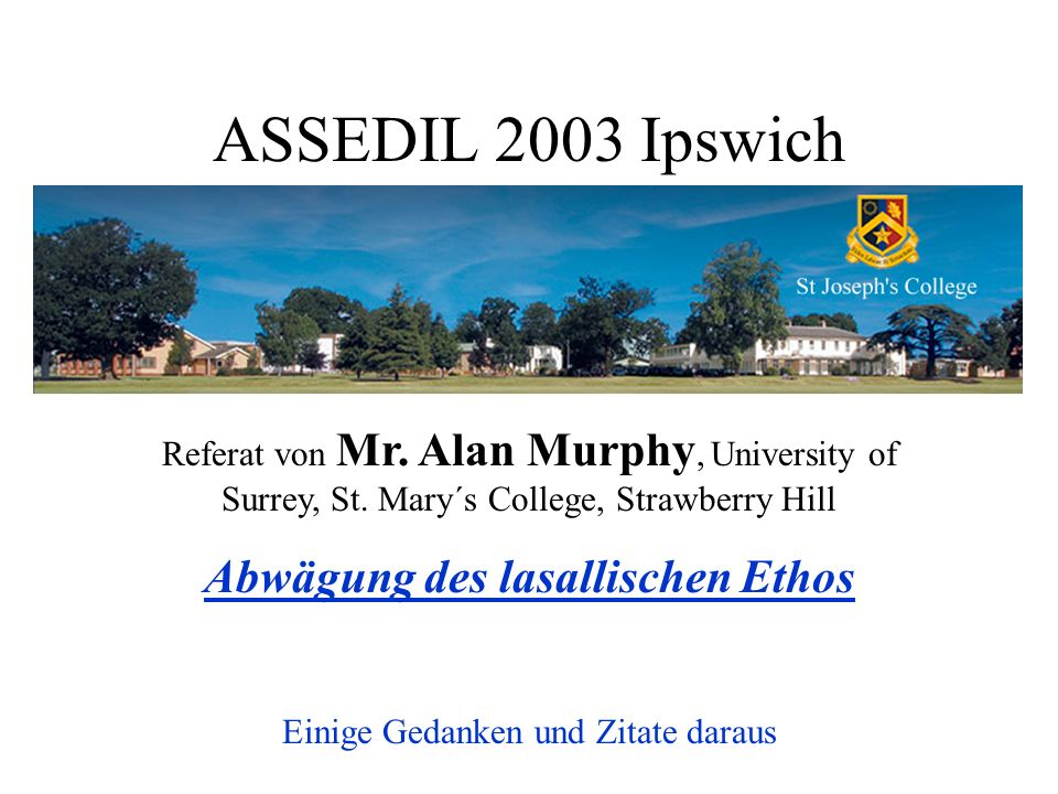 ASSEDIL 2003 Ipswich Referat von Mr. Alan Murphy, University of Surrey, St.