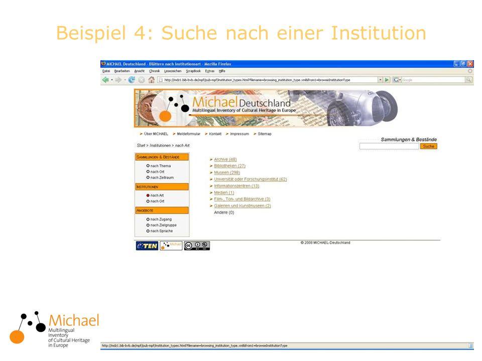 11 Beispiel 4: Suche nach einer Institution
