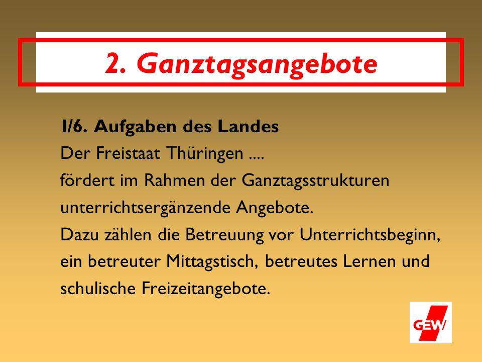 I/6. Aufgaben des Landes Der Freistaat Thüringen....