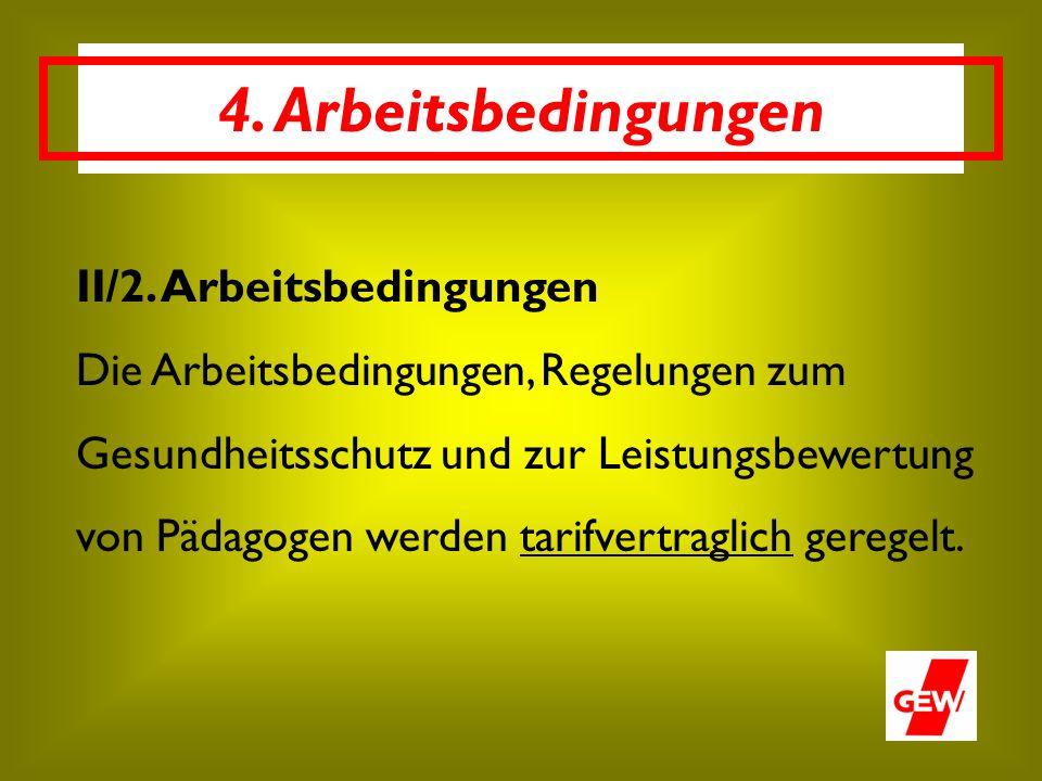4. Arbeitsbedingungen II/2.