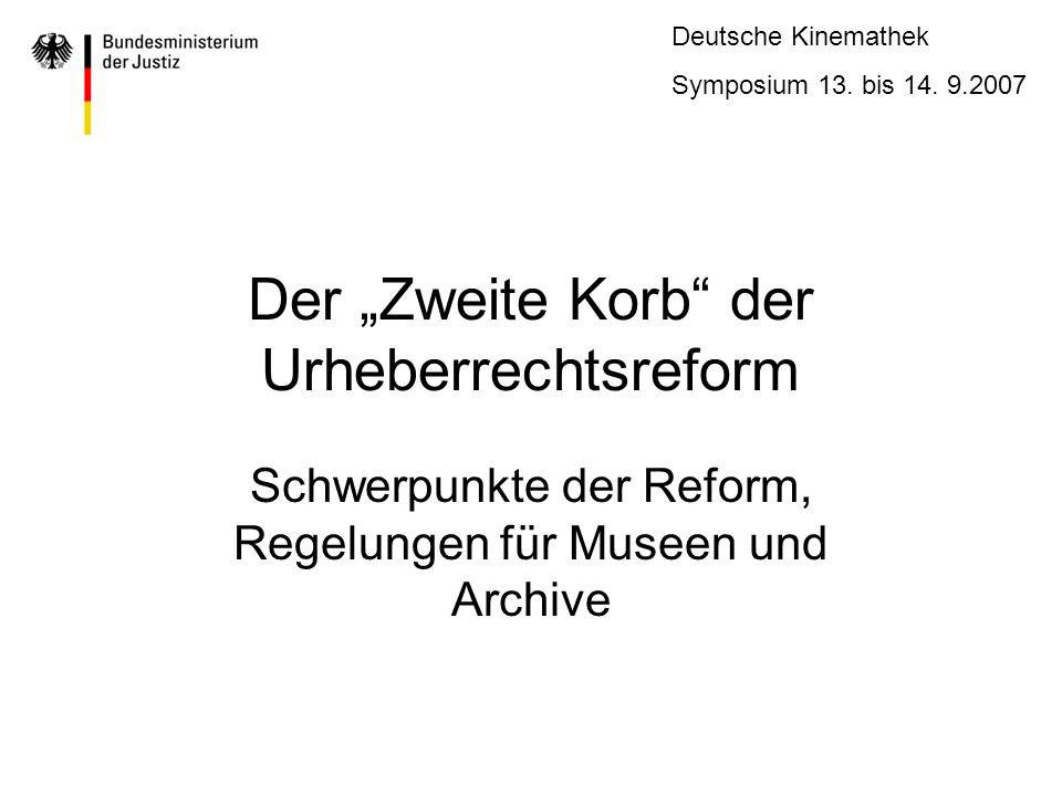 Deutsche Kinemathek Symposium 13.bis 14. 9.2007 Was ist drin im Zweiten Korb.
