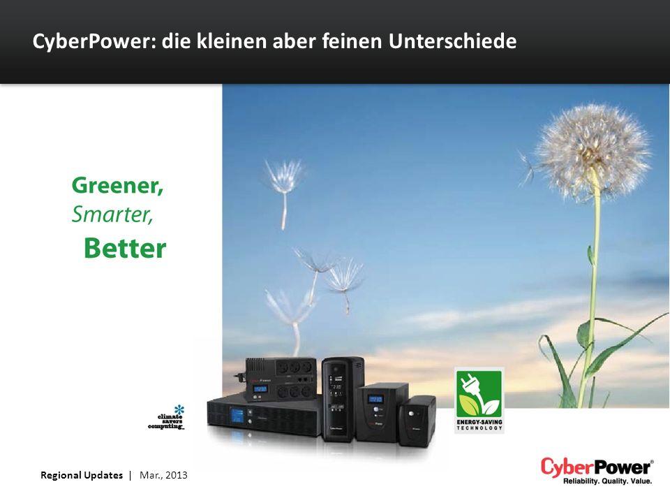 CyberPower: die kleinen aber feinen Unterschiede Regional Updates | Mar., 2013