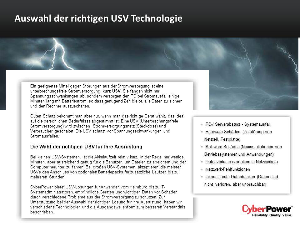 Auswahl der richtigen USV Technologie Ein geeignetes Mittel gegen Störungen aus der Stromversorgung ist eine unterbrechungsfreie Stromversorgung, kurz