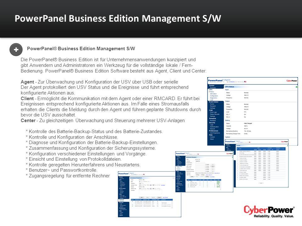 PowerPanel® Business Edition Management S/W Die PowerPanel® Business Edition ist für Unternehmensanwendungen konzipiert und gibt Anwendern und Adminis
