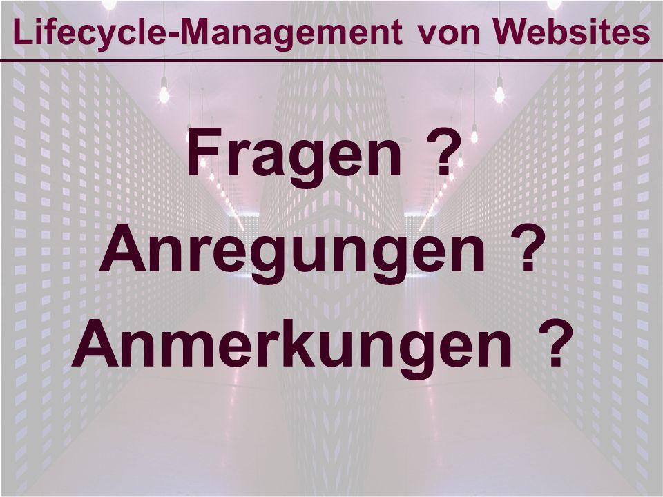 6-Sep-2007reto ambühler14 Lifecycle-Management von Websites Fragen ? Anregungen ? Anmerkungen ?