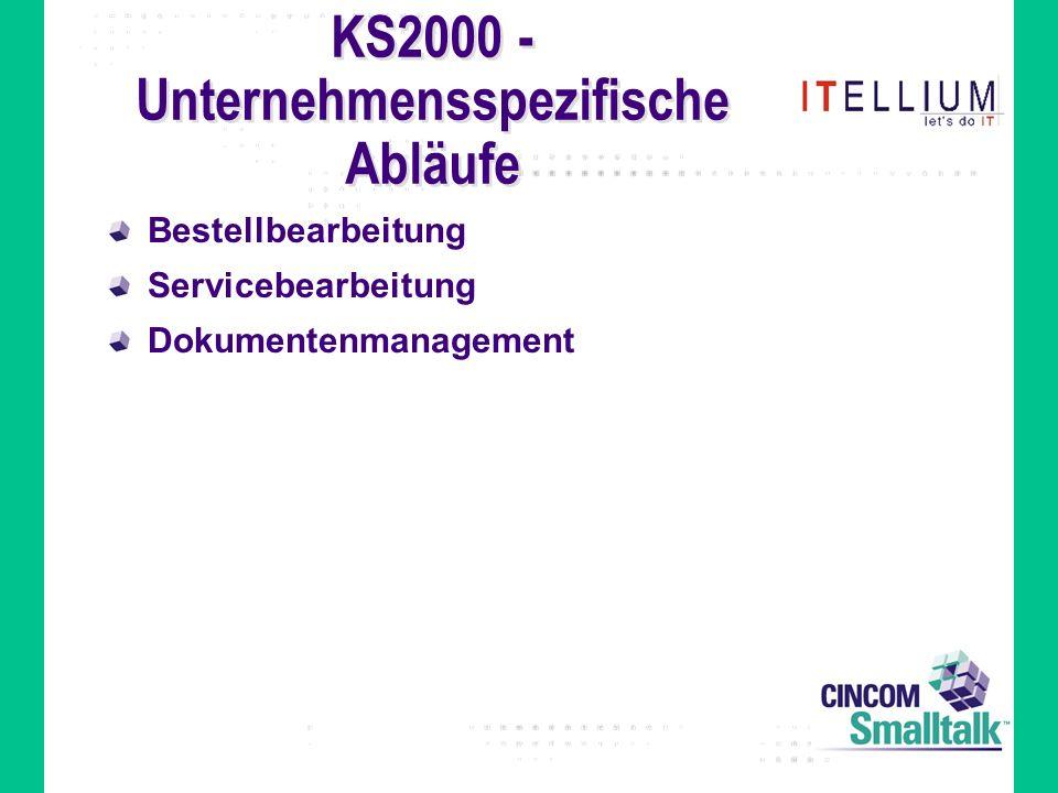 KS2000 - Unternehmensspezifische Abläufe Bestellbearbeitung Servicebearbeitung Dokumentenmanagement