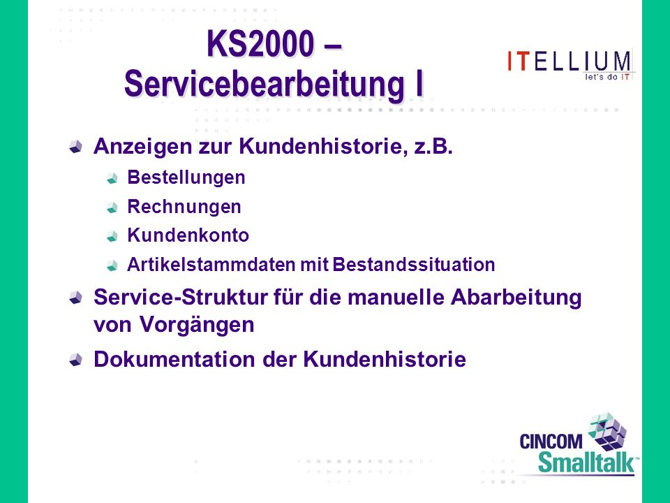 KS2000 – Servicebearbeitung I Anzeigen zur Kundenhistorie, z.B.