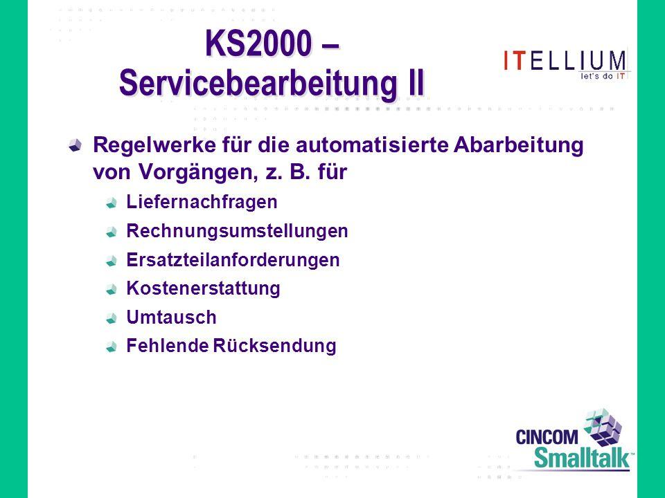 KS2000 – Servicebearbeitung II Regelwerke für die automatisierte Abarbeitung von Vorgängen, z.