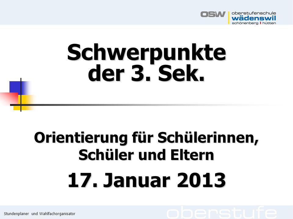 Stundenplaner und Wahlfachorganisator 3.Sek.