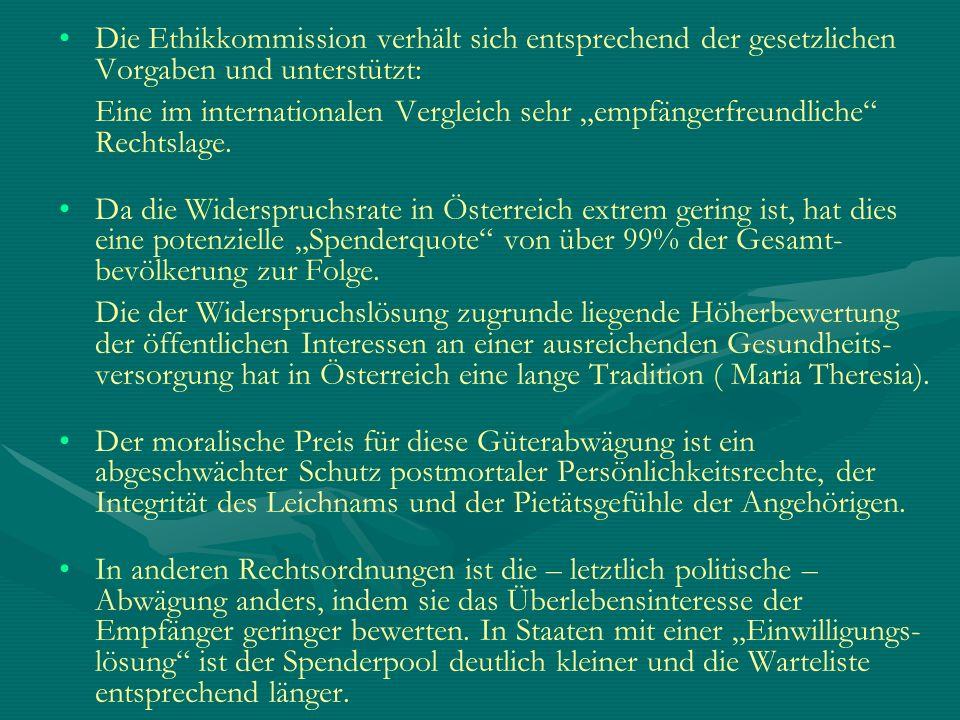 Die Ethikkommission verhält sich entsprechend der gesetzlichen Vorgaben und unterstützt: Eine im internationalen Vergleich sehr empfängerfreundliche R