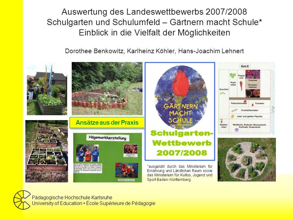 Pädagogische Hochschule Karlsruhe University of Education École Supérieure de Pédagogie Squaregardening… …ermöglicht das Kennenlernen der Arten- und Sortenvielfalt von Nutzpflanzen auf engem Raum GHWRS Bühlertann