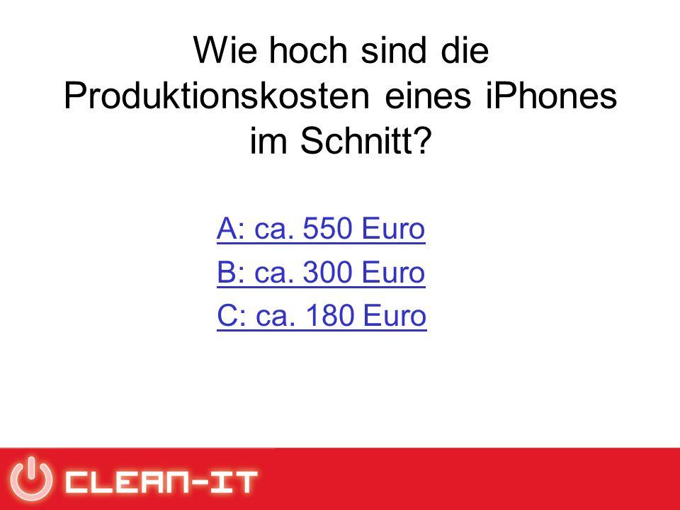 Wie hoch sind die Produktionskosten eines iPhones im Schnitt.