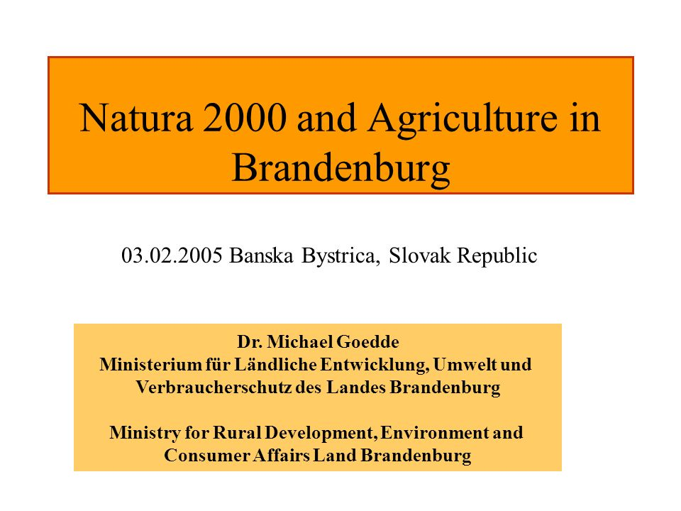 Natura 2000 and Agriculture in Brandenburg Dr.