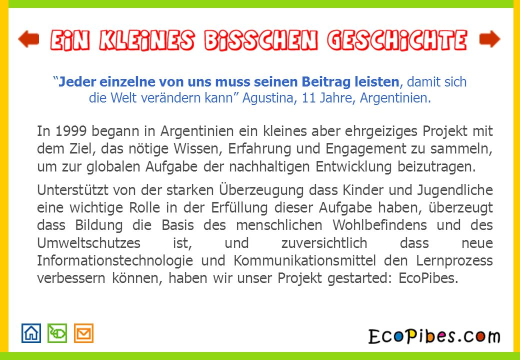 EcoPibes ist ein Projekt der Asociación Civil Red Ambiental, welche aus Buenos Aires, Argentinien, operiert.