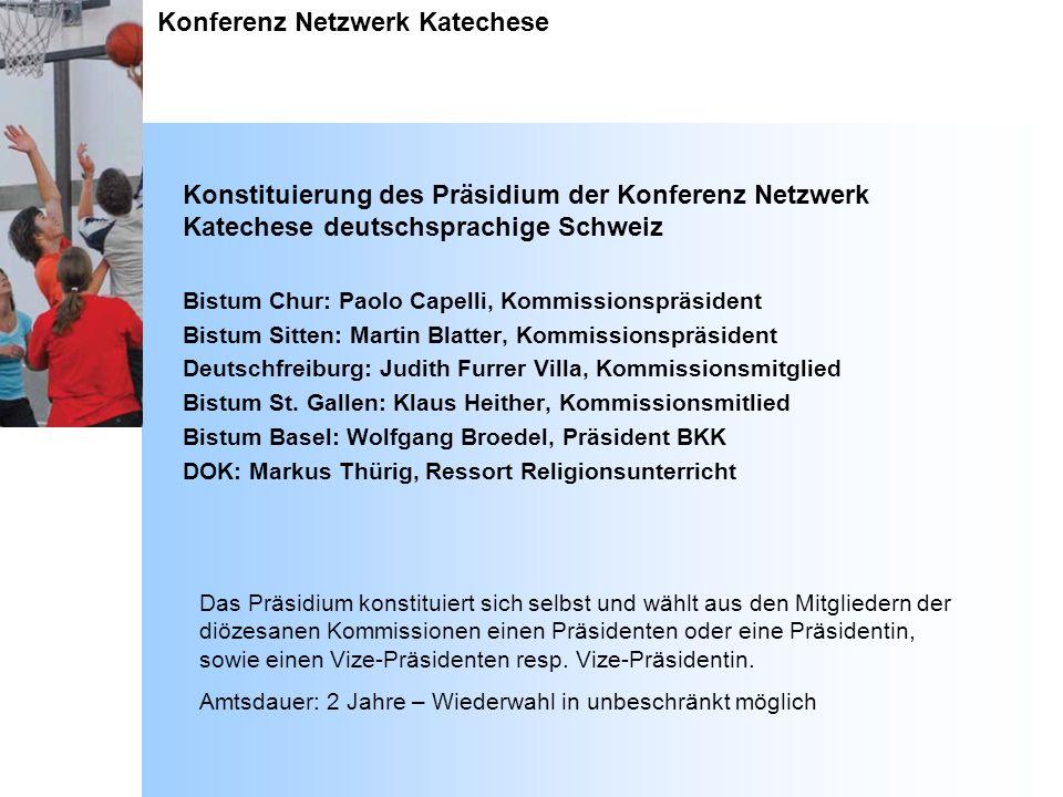 Konferenz Netzwerk Katechese Konstituierung des Präsidium der Konferenz Netzwerk Katechese deutschsprachige Schweiz Bistum Chur: Paolo Capelli, Kommis
