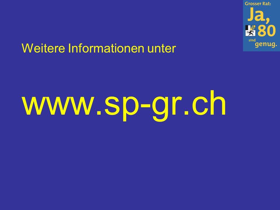 Weitere Informationen unter www.sp-gr.ch