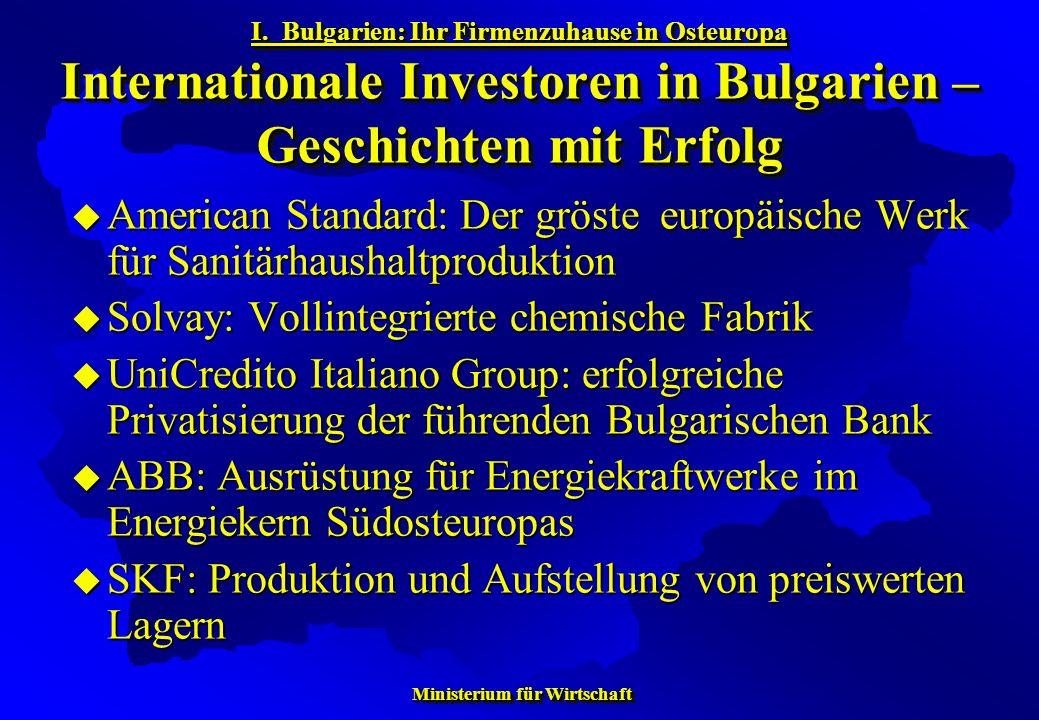 Ministerium für Wirtschaft Ministerium für Wirtschaft American Standard: Der gröste europäische Werk für Sanitärhaushaltproduktion American Standard: