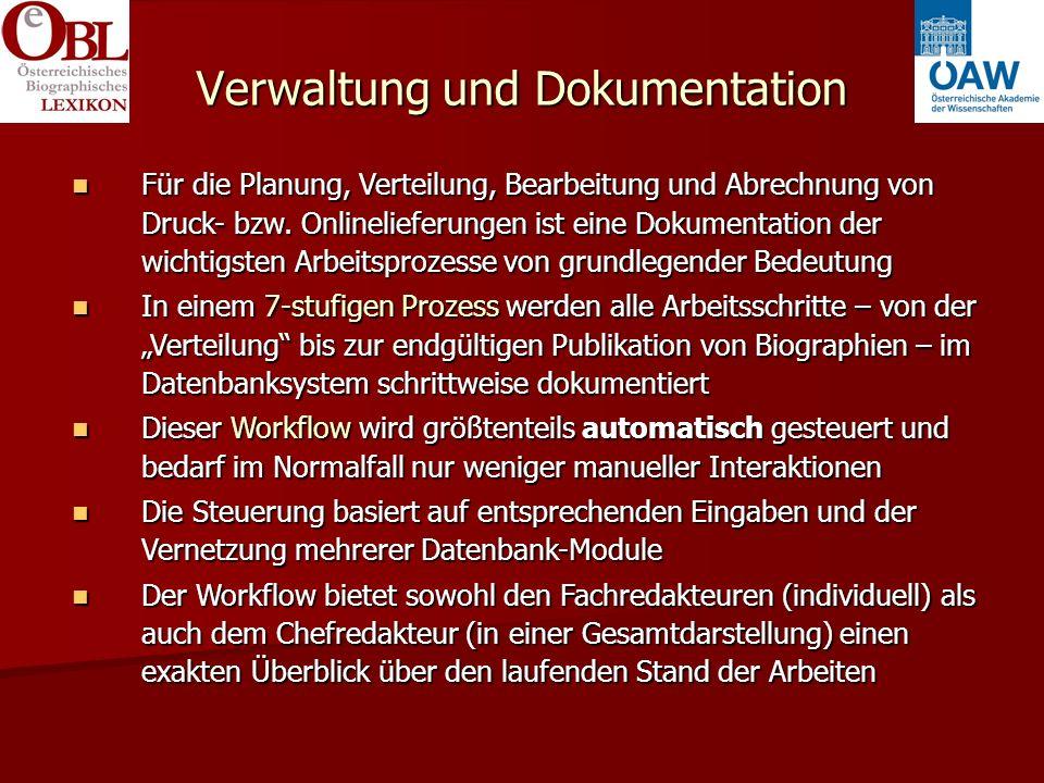 Verwaltung und Dokumentation Für die Planung, Verteilung, Bearbeitung und Abrechnung von Druck- bzw.