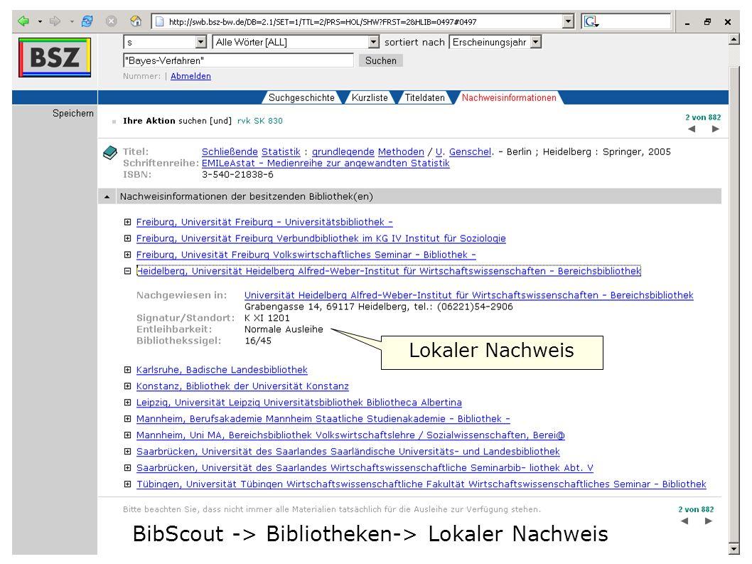 Flagge zeigen im Web W. Heymans, BSZ9 BibScout -> Bibliotheken-> Lokaler Nachweis Lokaler Nachweis