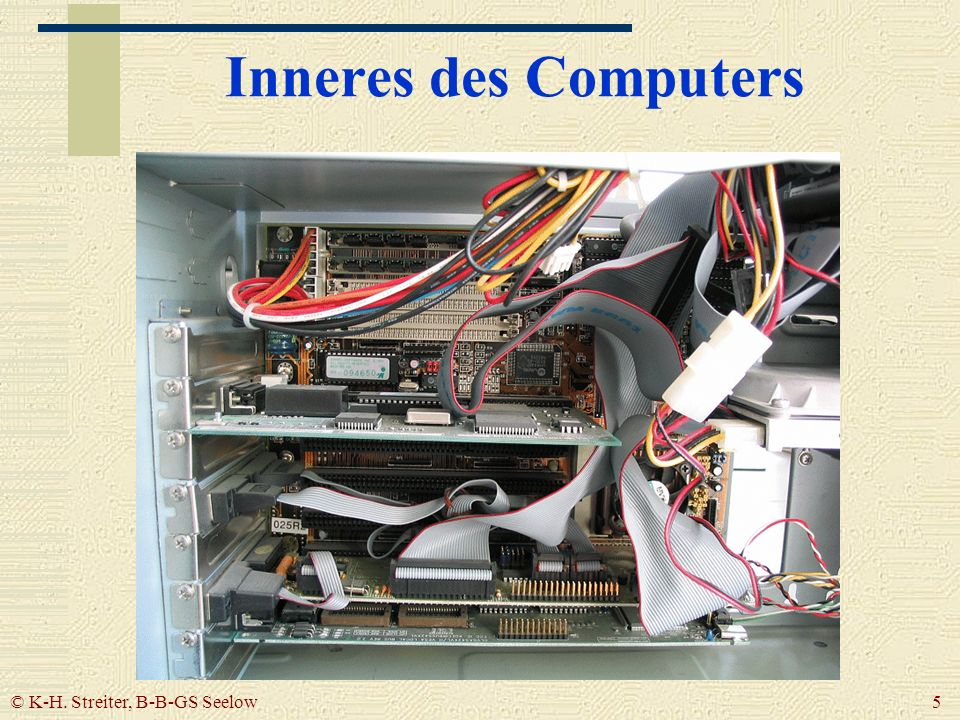 © K-H. Streiter, B-B-GS Seelow 5 Inneres des Computers