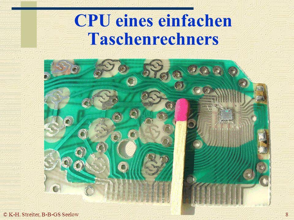 © K-H. Streiter, B-B-GS Seelow 8 CPU eines einfachen Taschenrechners