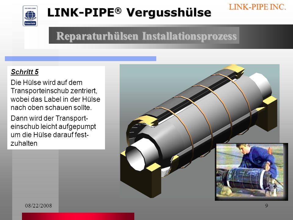 08/22/20088 LINK-PIPE INC. Schritt 4: Die Vergussmasse wird in den Rest der Dichtung eingearbeitet. Dies muss gleichmäßig geschehen, wobei die Verguss