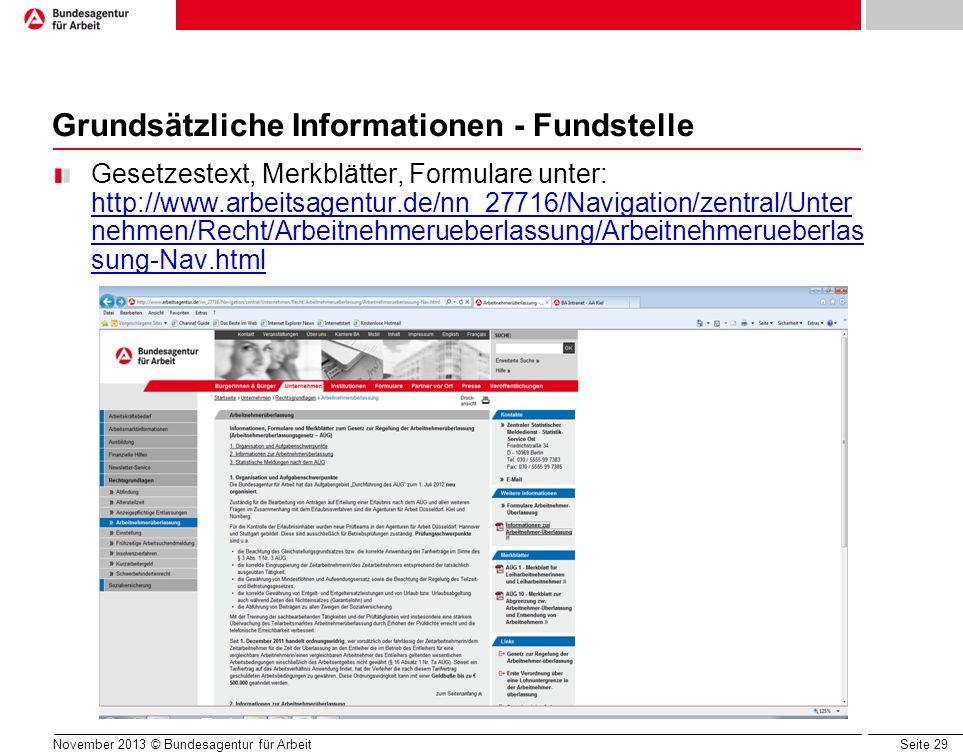 Seite 29 Grundsätzliche Informationen - Fundstelle Gesetzestext, Merkblätter, Formulare unter: http://www.arbeitsagentur.de/nn_27716/Navigation/zentra