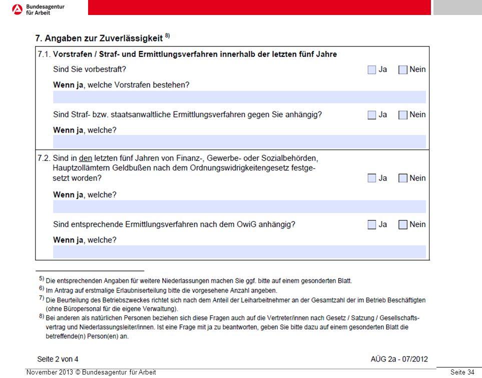 Seite 34 Formulare - Antrag November 2013 © Bundesagentur für Arbeit