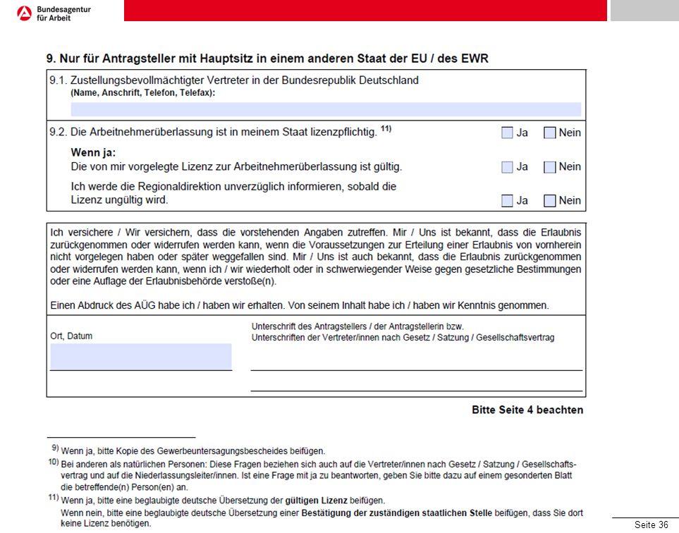 Seite 36 Formulare - Antrag Arbeitnehmerüberlassung 03.07.2013 © Bundesagentur für Arbeit