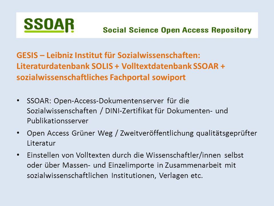 GESIS – Leibniz Institut für Sozialwissenschaften: Literaturdatenbank SOLIS + Volltextdatenbank SSOAR + sozialwissenschaftliches Fachportal sowiport S