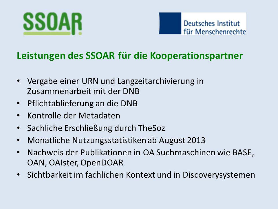 Leistungen des SSOAR für die Kooperationspartner Vergabe einer URN und Langzeitarchivierung in Zusammenarbeit mit der DNB Pflichtablieferung an die DN