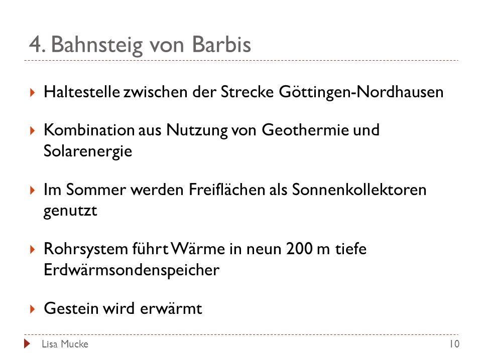 4. Bahnsteig von Barbis 10 Haltestelle zwischen der Strecke Göttingen-Nordhausen Kombination aus Nutzung von Geothermie und Solarenergie Im Sommer wer