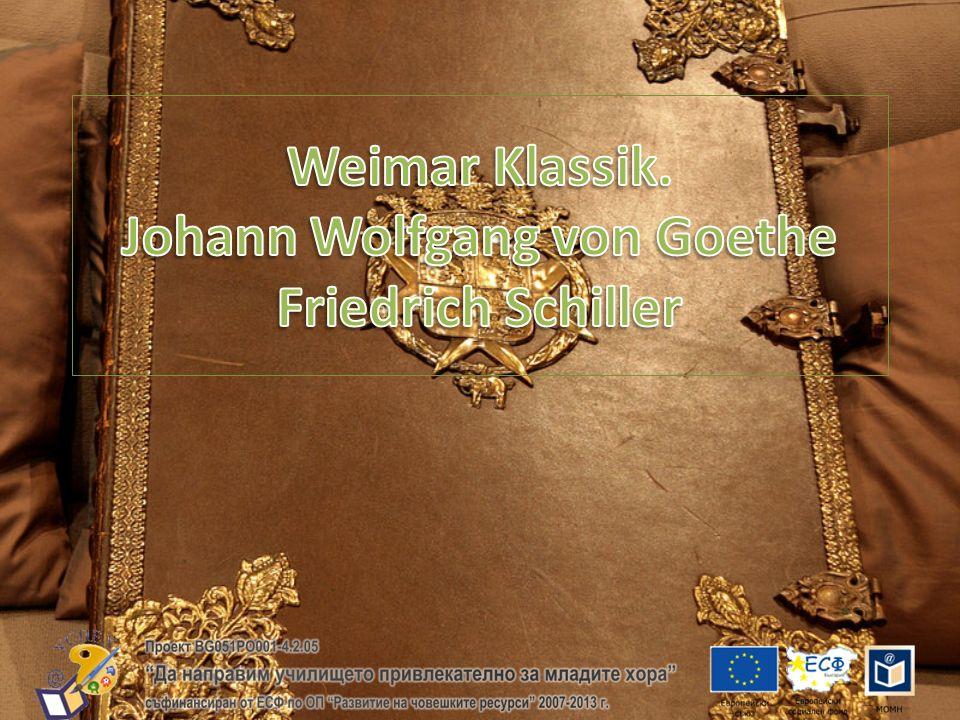 Weimar Klassik Der Ausdruck Weimarer Klassik bezeichnete im Verständnis des 19.