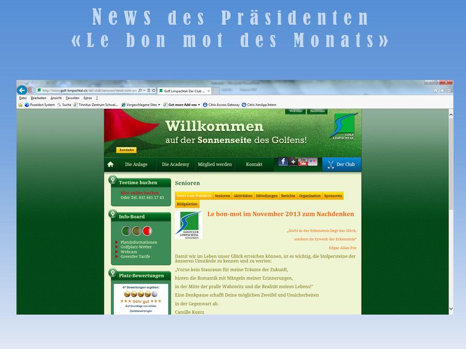 News des Präsidenten «Le bon mot des Monats»
