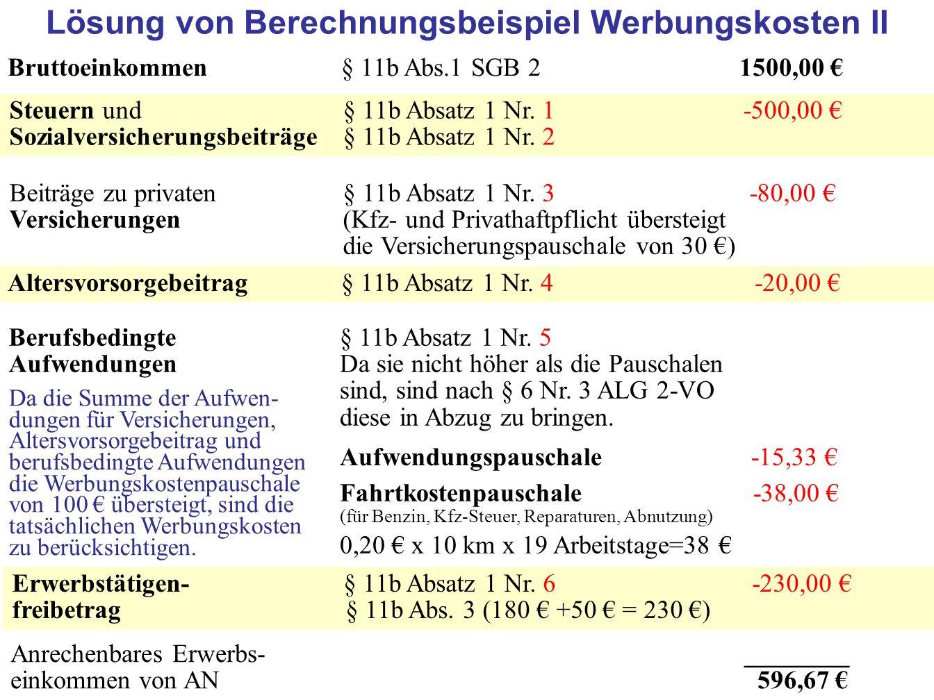 72 Bruttoeinkommen§ 11b Abs.1 SGB 2 1500,00 Steuern und § 11b Absatz 1 Nr.
