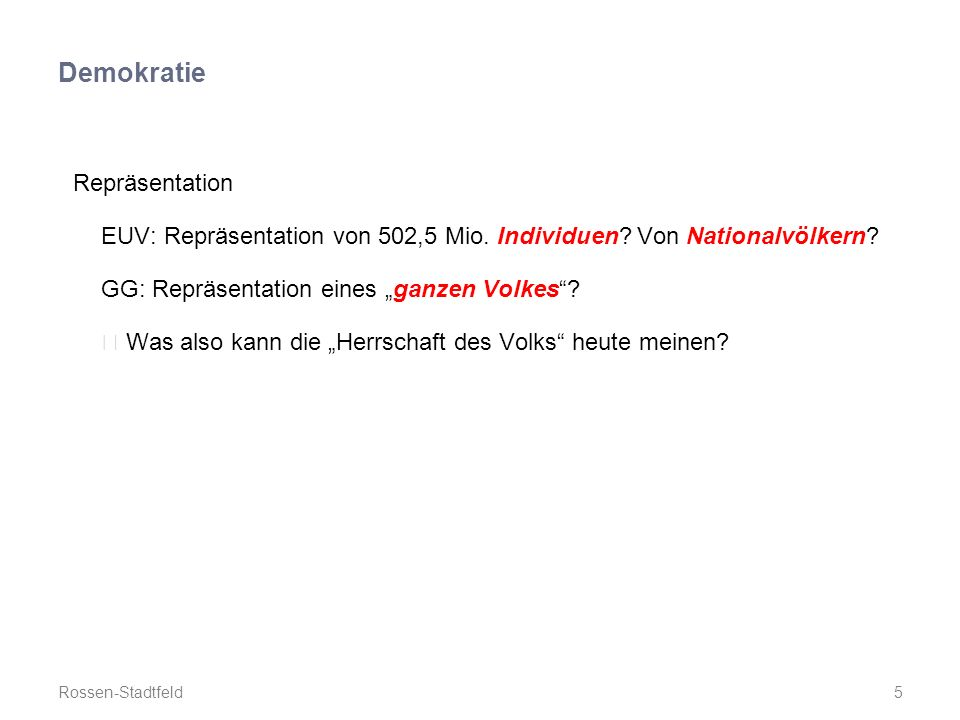 Demokratie Repräsentation EUV: Repräsentation von 502,5 Mio.