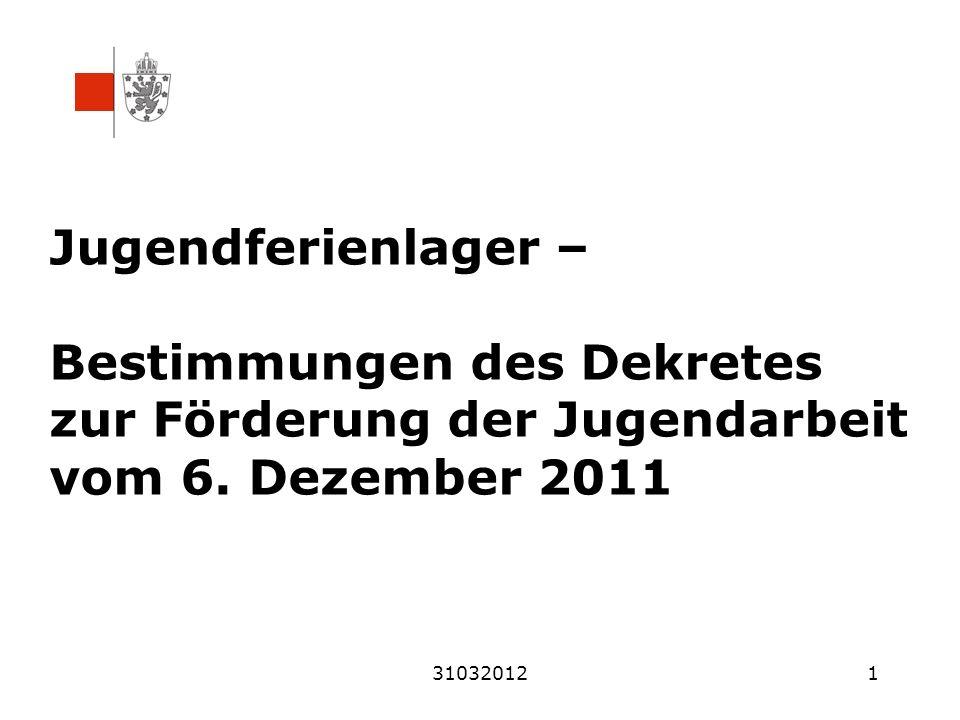 310320121 Jugendferienlager – Bestimmungen des Dekretes zur Förderung der Jugendarbeit vom 6.