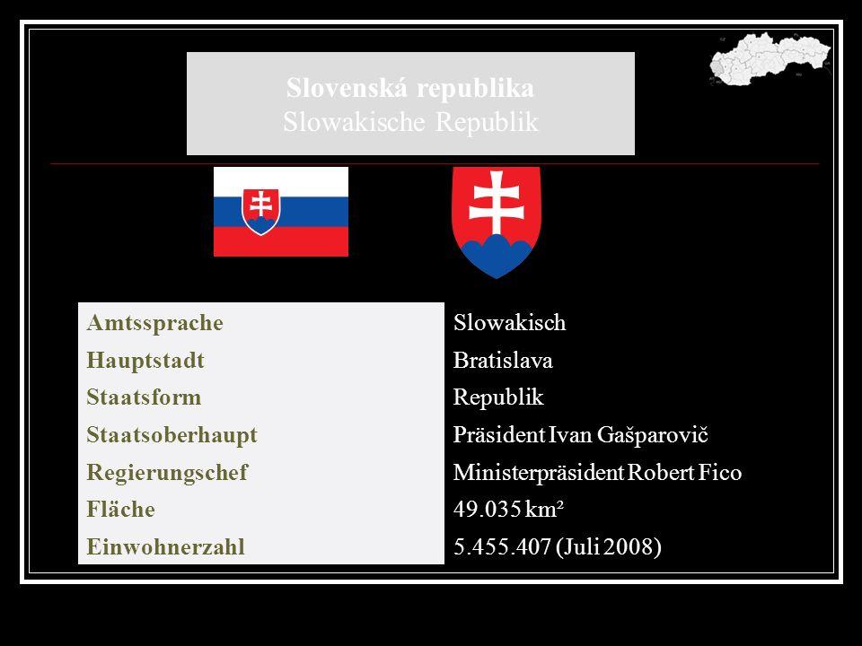 Die Slowakei Die Slowakei (slowakisch: Slovensko) ist ein Staat in Mitteleuropa, der am 1.