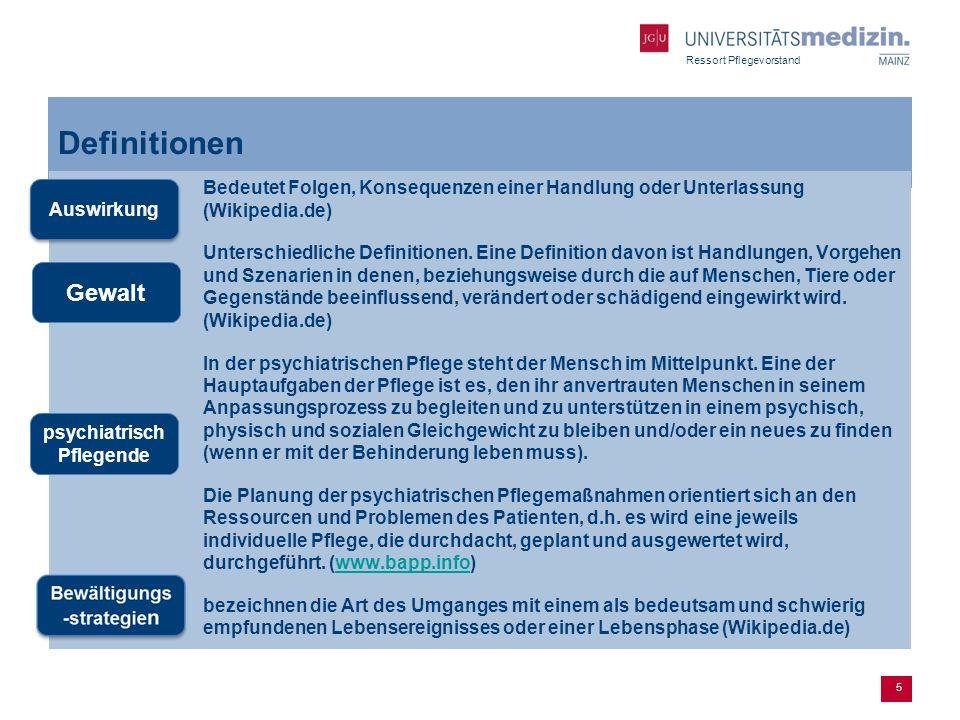 Ressort Pflegevorstand 5 Definitionen Bedeutet Folgen, Konsequenzen einer Handlung oder Unterlassung (Wikipedia.de) Unterschiedliche Definitionen. Ein