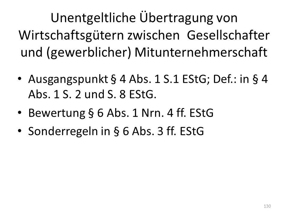 Unentgeltliche Übertragung von Wirtschaftsgütern zwischen Gesellschafter und (gewerblicher) Mitunternehmerschaft Ausgangspunkt § 4 Abs. 1 S.1 EStG; De